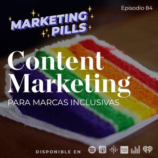 ⚡Episodio 84 - Content Marketing para marcas inclusivas