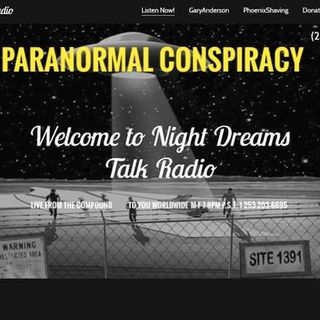 NIGHT DREAMS TALK RADIO AFTER DARK  With Gary