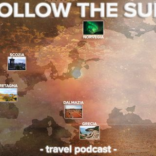 Follow the Sun  - travel podcast