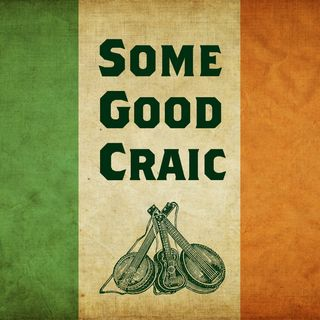 Some Good Craic