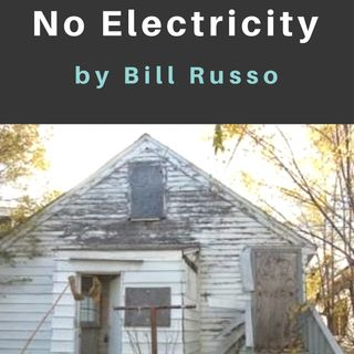 The House With No Electricity