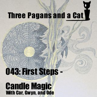 Episode 043: First Steps: Candle Magic