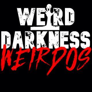WEIRDO STORIES, VOL 03: Terrifying True Stories from #WeirdDarkness Listeners!