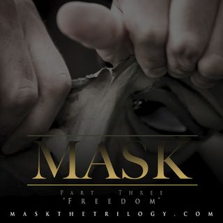 Mask the Trilogy