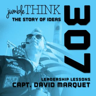 Leadership Lessons from a Submarine Captain with Captain David Marquet
