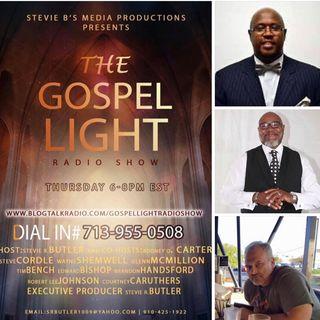 The Gospel Light Radio Show - (Episode 144)
