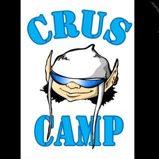 Crus Camp 2k18 - puntata pilota