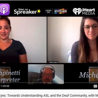 Listening With Your Eyes: Towards Understanding ASL and the Deaf Community, with Michel Zaken