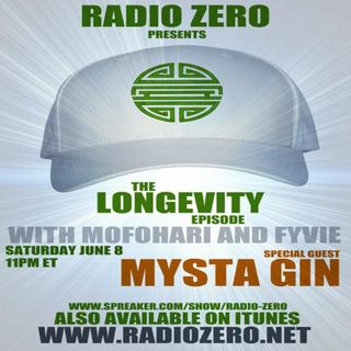 106 THE LONGEVITY EPISODE - Mysta Gin