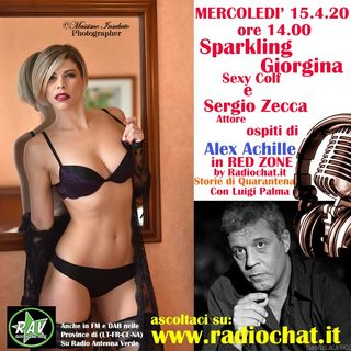 Sergio Zecca e Sparkling Giorgina ai microfoni di Alex Achille in RED ZONE by Radiochat.it
