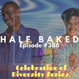 #386 | Half Baked (1998)
