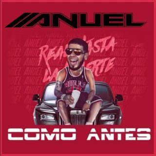 Como Antes - Anuel AA (Edit By DJ Basico Impromix)