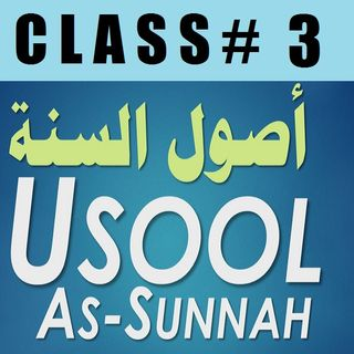 Usool as-Sunnah of Imaam Ahmad - Part 3