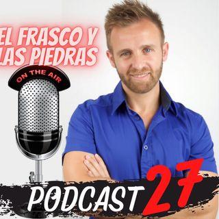 E27 - El Frasco y las piedras