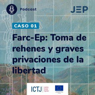 Farc-Ep: Toma de rehenes y graves privaciones de la libertad