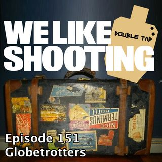 WLS Double Tap 151 - Globetrotters