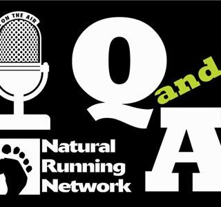 The Natural Running Network Q&A Show!