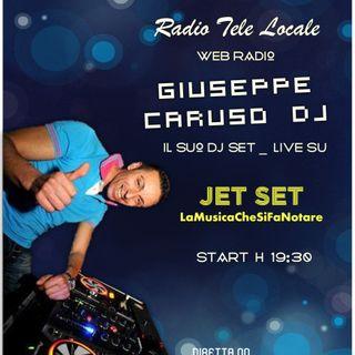 Jet Set _ #LaMusicaCheSiFaNotare con Giuseppe Caruso DJ
