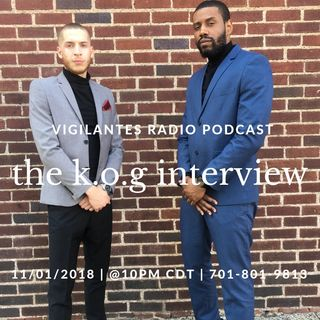 The K.O.G Interview.