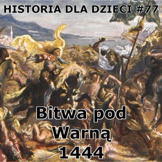 77 - Bitwa pod Warną