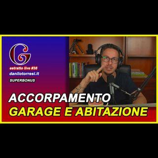 🟡 SUPERBONUS 110 accorpamento del garage con l'abitazione - estratto live #38