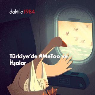 Türkiye'de #MeToo ve İfşalar | Meriç Çağlar & Beril Eski | Eskisi Gibi Değil #25