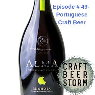 Episode # 49 – Wine? Não ! Portuguese Craft Beer? Sim!