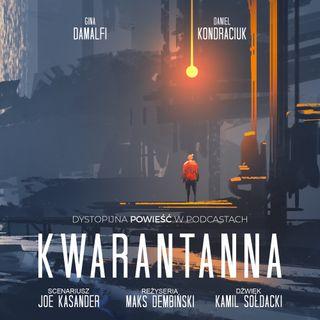 Kwarantanna 03 Serial sezon I. Bohaterowie Emma i Dawid. Powieść w podcastach do słuchania.