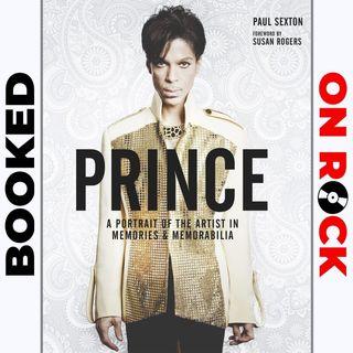 "Episode 16   Paul Sexton [""Prince: A Portrait of the Artist in Memories & Memorabilia""]"