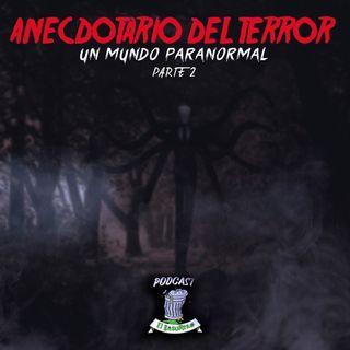 Anecdotario del terror #2