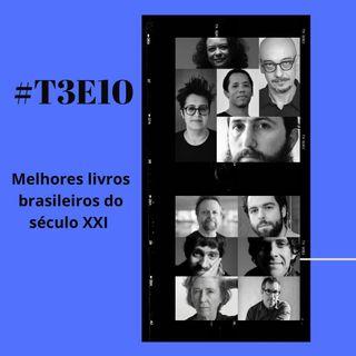t03e10 - Melhores livros brasileiros do século XXI