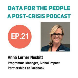 Anna Lerner Nesbitt - Programme Manager for Global Impact Partnerships at Facebook
