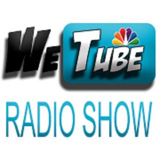 WeTube Radio Show