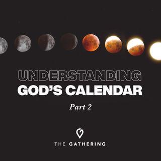 Understanding God's Calendar- Part 2