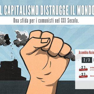 """Assemblea Nazionale  """"Il capitalismo distrugge il mondo"""" 2-3 Luglio 2021"""