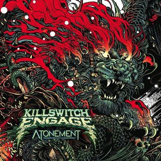 Metal Hammer of Doom: Killswitch Engage: Atonement Review