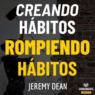 182 - Creando Hábitos, Rompiendo Hábitos