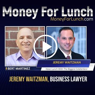 Jeremy Waitzman, Business Lawyer, joins Bert Martinez