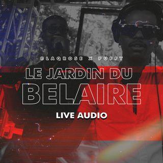 BLAQROSE X PUFFY - LE JARDIN DU BELAIRE LIVE AUDIO