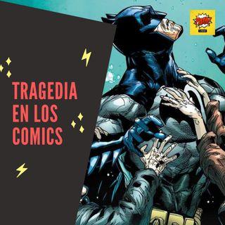 Tragedias en el comic T2021