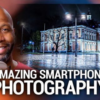 Hands-On Photography 79: He Captured GREAT Images With A SMARTPHONE