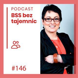 #146 Ludzie BSS - Marzena Sawicka