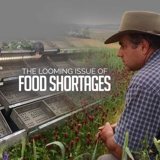 Looming Issue of World Food Shortages