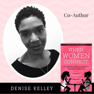 When Women Connect Co-Author - Denise Kelley