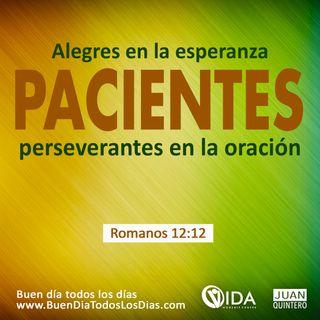 BUEN DÍA - PACIENCIA Y PERSEVERANCIA