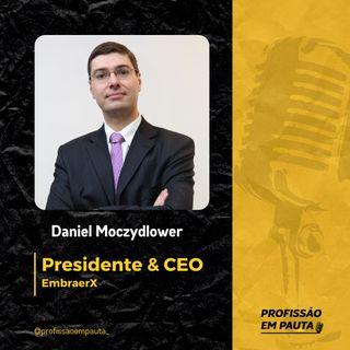 CEO em Pauta - Daniel Moczydlower | EmbraerX