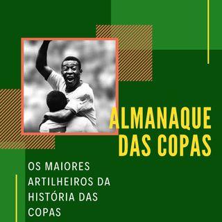 Almanaque das Copas #1 - Os maiores artilheiros da história das Copas