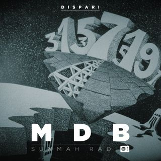 "MDB Summah Radio ep. 4 ""Dispari"""