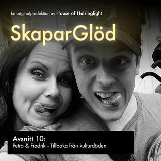 010. Petra och Fredrik - Tillbaka från kulturdöden