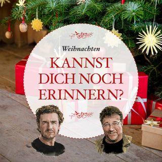 Weihnachten wie früher – mit Wolfgang Gran und Harald Nachförg. Kannst dich noch erinnern? - #15